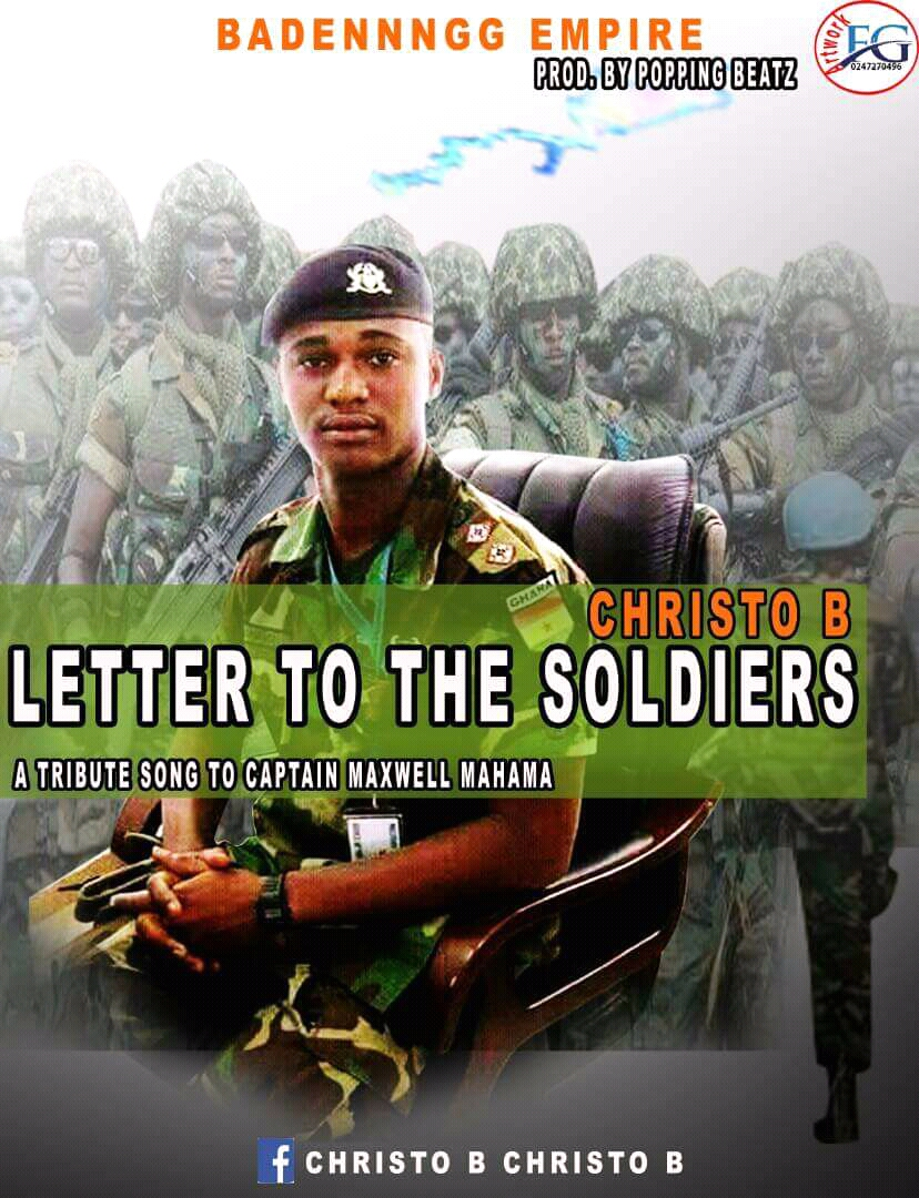 CHRISTO B Letter To The Soldiers Captain Maxwell Mahama Official Audio mp3 image